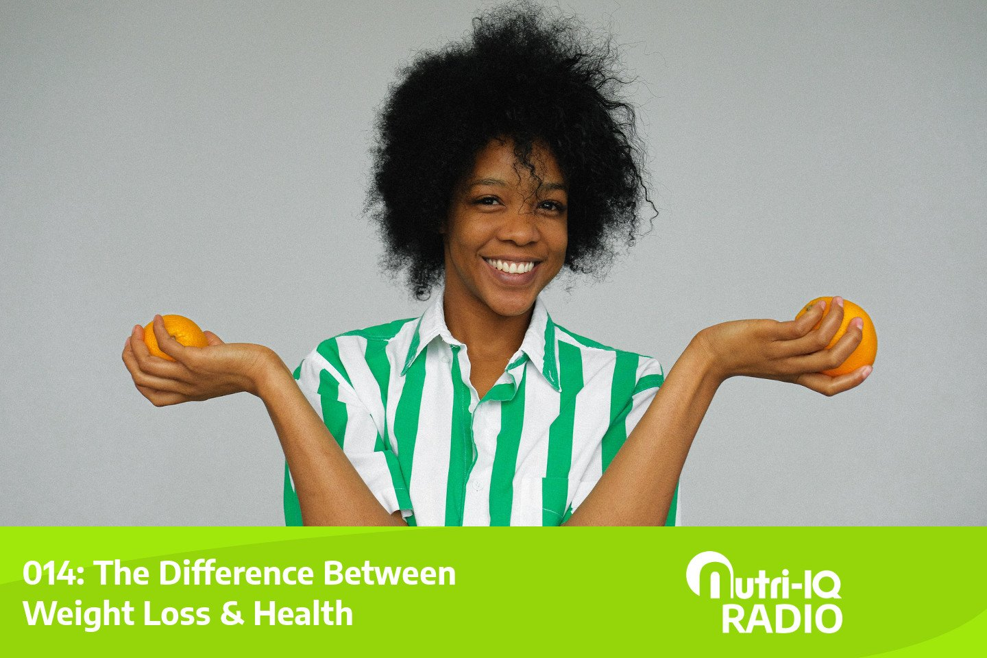 Podcast 014: The Difference Between Weight Loss & Health