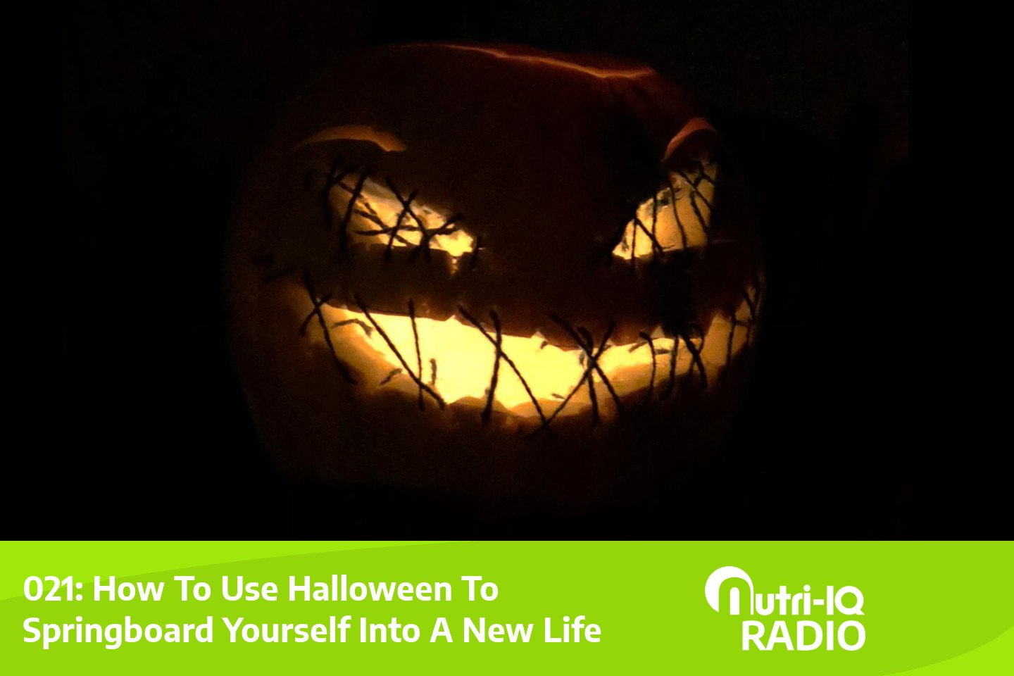 021: Use Halloween To Springboard Yourself Into A New Life